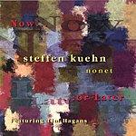 Steffen Kuehn Nonet Now Or Later