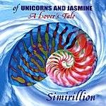 Simirillion Of Unicorns And Jasmine...A Lover's Tale