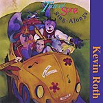 Kevin Roth Travel Song Sing Alongs