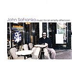 John Safranko Music For An Empty Afternoon