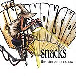 Snacks The Cinnamon Show