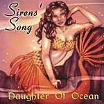 Sirens' Song Daughter Of Ocean