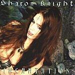 Sharon Knight Incantation