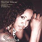 Sasha Touch Me Tease Me