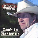 Rusty Gordon Back In Nashville