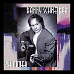 Danny Schneider Shimmer