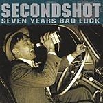 SecondShot Seven Years Bad Luck
