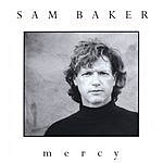 Sam Baker Mercy