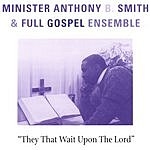 Anthony B Smith They That Wait Upon The Lord