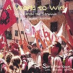 Sara Marlowe A World To Win: Songs From The Struggle For Global Justice