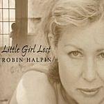 Robin Halpin Little Girl Lost