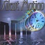 Silent Motion Silent Motion
