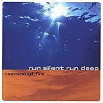 Run Silent Run Deep Season Of Fire