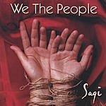Saqi Dosaj We The People