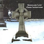 Shilelagh Law Good Intentions