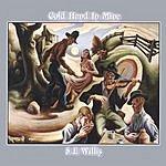 S.E. Willis Cold Hand In Mine