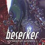 Christopher Simmons Beserker