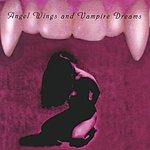 Fat Tom Vs. The Blowup Dolls Angel Wings & Vampire Dreams