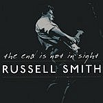 Russell Smith The End Is Not In Sight