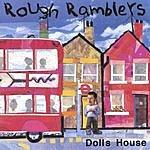 Rough Ramblers Dolls House