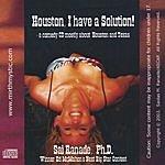 Sai Ranade, PhD Houston, I Have A Solution! (Parental Advisory)