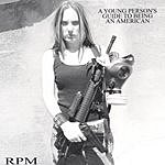 RPM A Young Person's Guide To Being An American