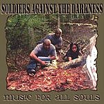 Soldiers Against The Darkness Music For All Souls