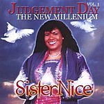 Sister Nice Judgement Day