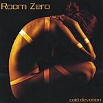 Room Zero Cold Devotion