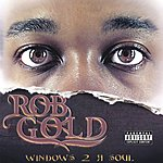 Rob Gold Windows 2 A Soul (Parental Advisory)