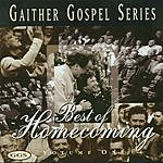 Bill Gaither Spring House Records Presents Gaither Gospel Series: Best Of Homecoming, Vol.1