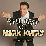 Mark Lowry Gaither Gospel Series: The Best Of Mark Lowry, Vol.1