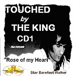 Star Barefoot Walker Touched ByThe King CD 1