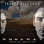 Trance Blackman Runaway (Special Edition)