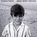 Thomas Fagan Smile About The Past
