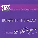 Teo Macero Music For A New Millennium, Vol.2: Bumps In The Road