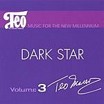 Teo Macero Music For A New Millennium, Vol.3: Dark Star
