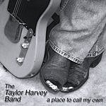 Taylor Harvey A Place To Call My Own