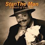 Stan The Man A Breath Of Fresh Air