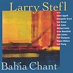 Larry Stefl Bahia Chant