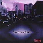 !Tang Oaktown Ring