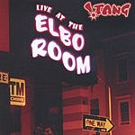 !Tang Live At The Elbo Room