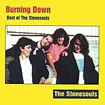 The Stonesouls Burning Down: Best Of The Stonesouls