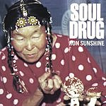 Ron Sunshine Soul Drug