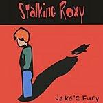 Stalking Roxy Jake's Fury