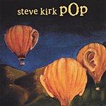 Steve Kirk Pop