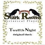 Stark Ravens Twelfth Night