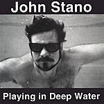 John Stano Playing In Deep Water