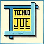 Techno Joe It's A Miracle