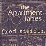 Fred Steffen The Apartment Tapes